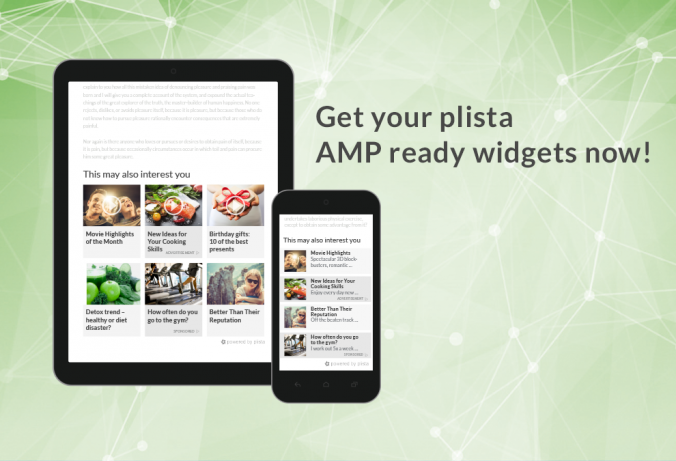 plista is one of the first tech companies to integrate Accelerated Mobile Pages by Google in order to enable instantly loading mobile recommendations.