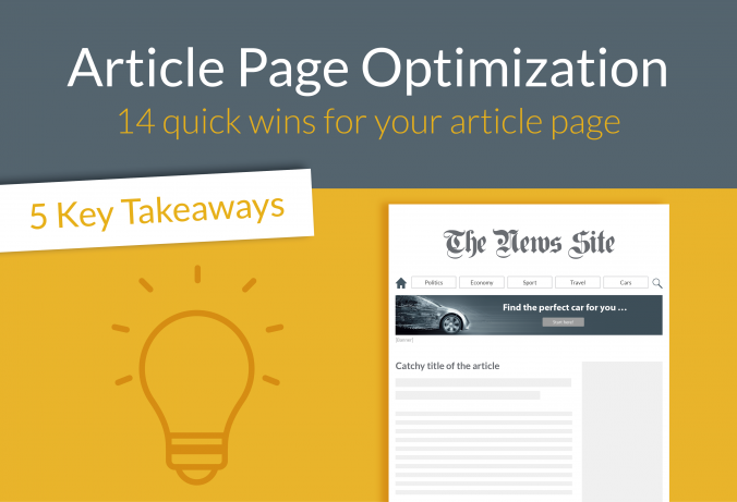 Publishers are facing many challenges. Constant optimization of article pages is necessary. See in the infographic how to create an effective article page.