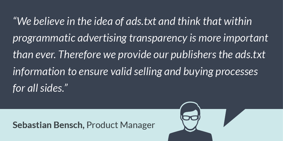 This image shows Sebastian Bensch's statement to programmatic advertising transparency and ads.txt